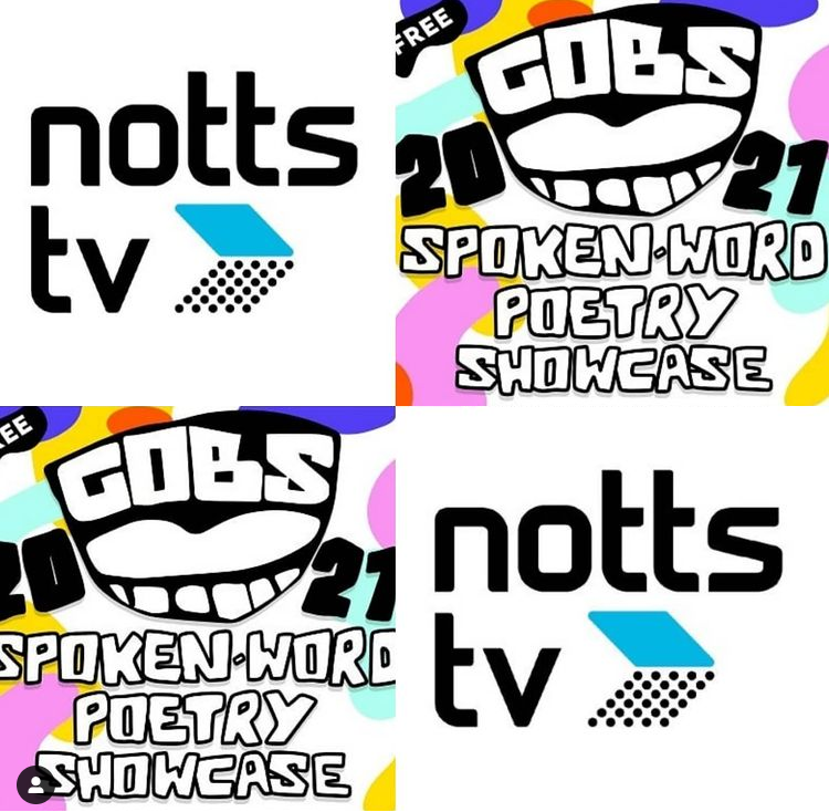 Gobs spoken word poetry showcase and Notts TV logos.